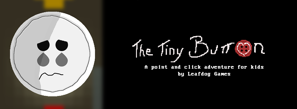 The Tiny Button - A point and click adventure for kids by Leafdog Games